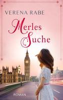 Verena Rabe: Merles Suche ★★★★