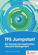 Tobias Richling: TFS Jumpstart
