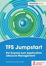 TFS Jumpstart - Per Express zum Application Lifecycle Management