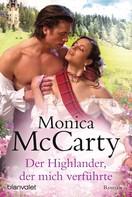 Monica McCarty: Der Highlander, der mich verführte ★★★★