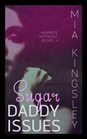 Mia Kingsley: Sugar Daddy Issues ★★★★