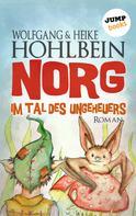 Wolfgang Hohlbein: NORG - Zweiter Roman: Im Tal des Ungeheuers ★★★★