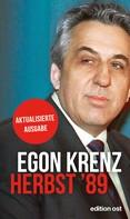 Egon Krenz: Herbst '89 ★★★★★