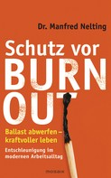 Manfred Nelting: Schutz vor Burn-out