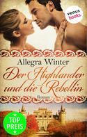 Allegra Winter: Der Highlander und die Rebellin ★★★★