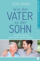 Don Atkin: Wie der Vater, so der Sohn