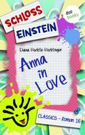 Schloss Einstein Classics: Schloss Einstein - Band 16: Anna in Love ★★★