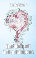 Shelia Fisher: Eine Hochzeit in den Hamptons