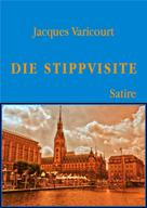Jacques Varicourt: Die Stippvisite
