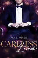 Mia B. Meyers: Careless Lies ★★★★
