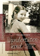 Claudia Grimm: Wundertütenkind ★★★★