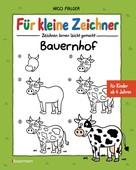 Nico Fauser: Für kleine Zeichner - Bauernhof ★★★★