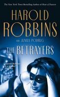 Harold Robbins: The Betrayers