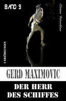 Gerd Maximovic: Der Herr des Schiffes ★★★