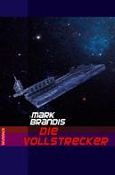 Mark Brandis: Mark Brandis - Die Vollstrecker ★★★★