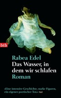 Rabea Edel: Das Wasser, in dem wir schlafen ★★★