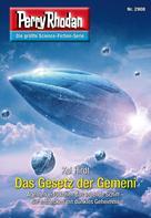 Perry Rhodan: Perry Rhodan 2908: Das Gesetz der Gemeni ★★★★