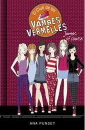 Juntes, of course (Sèrie El Club de les Vambes Vermelles 8)