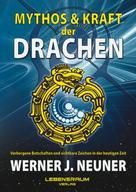Lebensraum Verlag: Mythos und Kraft der Drachen ★