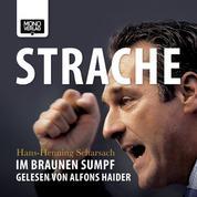 Strache - Im braunen Sumpf