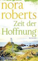 Nora Roberts: Zeit der Hoffnung ★★★★★