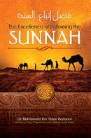 Muhammad Ibn Bazmool: The Excellence of Following the Sunnah
