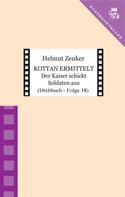 Helmut Zenker: Kottan ermittelt: Der Kaiser schickt Soldaten aus