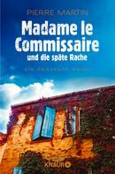 Pierre Martin: Madame le Commissaire und die späte Rache ★★★★