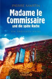 Madame le Commissaire und die späte Rache - Ein Provence-Krimi