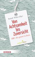 Rudolf Walter: Von Achtsamkeit bis Zuversicht ★★★