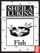 Lukins Sheila: Fish (Sheila Lukins Short eCookbooks)