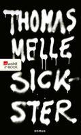 Thomas Melle: Sickster ★★★★