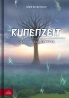 Mark Bredemeyer: Runenzeit 6 - Der ewige Cherusker ★★★★★