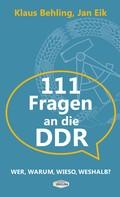 Klaus Behling: 111 Fragen an die DDR ★★★★