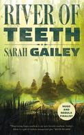 Sarah Gailey: River of Teeth ★★★★★