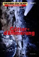 Alexander Knörr: Götterdämmerung