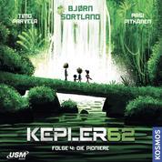 Kepler62, Folge 4: Die Pioniere (ungekürzt)