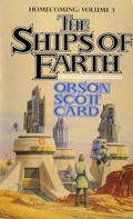 Orson Scott Card: The Ships of Earth ★★★★