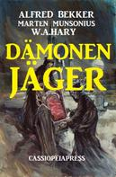 Alfred Bekker: Dämonenjäger