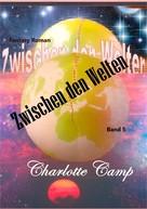 Charlotte Camp: Zwischen den Welten