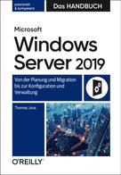 Thomas Joos: Microsoft Windows Server 2019 – Das Handbuch