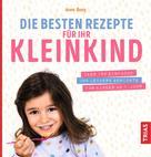 Anne Iburg: Die besten Rezepte für Ihr Kleinkind ★★★★★