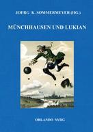 Joerg K. Sommermeyer: Münchhausen und Lukian