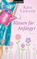 Kate Lawson: Küssen für Anfänger ★★★★
