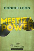 Conchi León: Mestiza Power