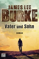 James Lee Burke: Vater und Sohn ★★★★