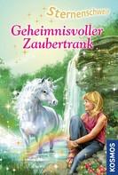 Linda Chapman: Sternenschweif, 16, Geheimnisvoller Zaubertrank ★★★★★