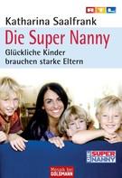 Katharina Saalfrank: Die Super Nanny ★★★★
