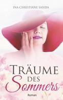 Ina Christiane Sasida: Träume des Sommers