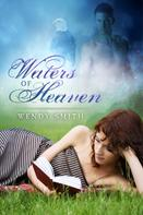 Wendy Smith: Waters of Heaven ★